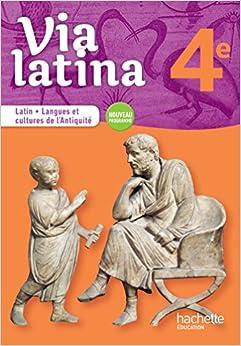 Via Latina Latin - Langues Et Cultures De L'antiquité - 4e - Livre élève - Ed. 2017 Descargar ebooks Epub
