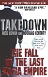 Takedown, Rick Cowan and Douglas Century, 0425192997
