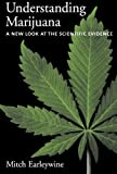 Understanding Marijuana: A New Look at the Scientific Evidence by Mitch Earleywine (2005-04-14)