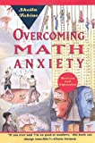 Overcoming Math Anxiety, Sheila Tobias, 0393313077