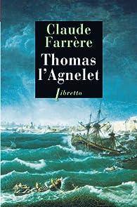 Thomas l'Agnelet : Gentilhomme de fortune par Claude Farrère