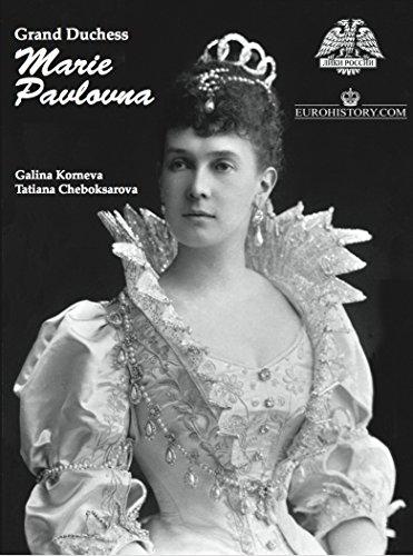 Grand Duchess Marie Pavlovna - Grand Duchess