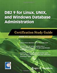 DB2 9 for Linux, UNIX, and Windows Database Administration Certification Study Guide
