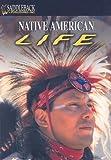 Native American Life, John D. Clare, 1599050552