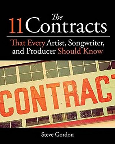 The 11 Contracts That Every Artist Songwriter And Producer Should