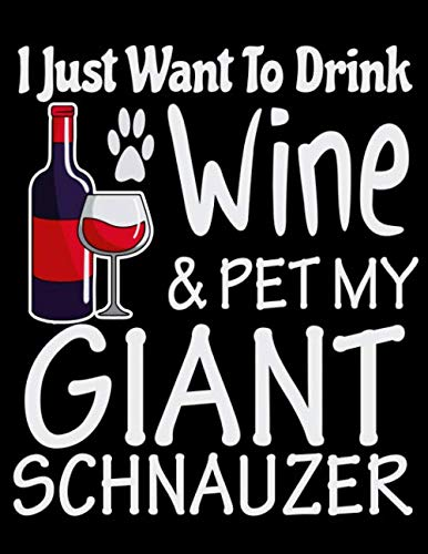 I-Just-Want-to-Drink-Wine-Pet-My-Giant-Schnauzer-2020-Dog-Planner-for-Organizing-Your-Life