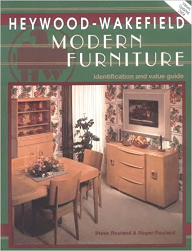 Heywood Wakefield Modern Furniture: Steven Rouland, Roger W. Rouland:  9780891456247: Amazon.com: Books