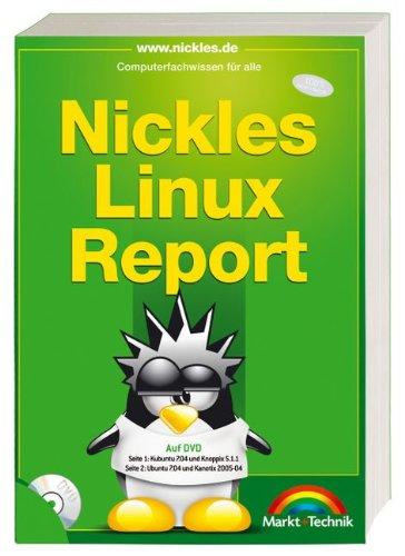 Nickles Linux-Report (inkl. DVD) (Computerfachwissen für alle)