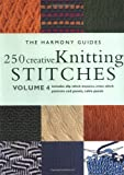 Harmony Guide To Knitting Stitches Volume 2 : 440 More Knitting Stitches: Volume 3 (The Harmony Guides): The Harmony Guides...