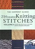 250 Creative Knitting Stitches, Harmony Guide Staff, 1855856328