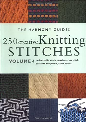 250 Creative Knitting Stitches The Harmony Guides Vol 4 The