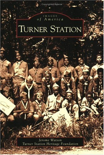 (Turner Station (Images of America: Maryland))
