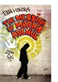 The Messiah of Morris Avenue, Tony Hendra, 0312425392