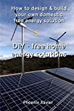DIY Free home energy solutions: How to design and