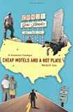 Cheap Motels and a Hot Plate, Michael D. Yates, 1583671439