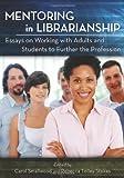 Mentoring in Librarianship, Carol Smallwood, 0786463783