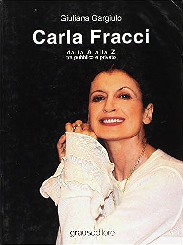 Descargar Utorrent Castellano Carla Fracci Dalla A Alla Z Tra Pubblico E Privato Fariña PDF