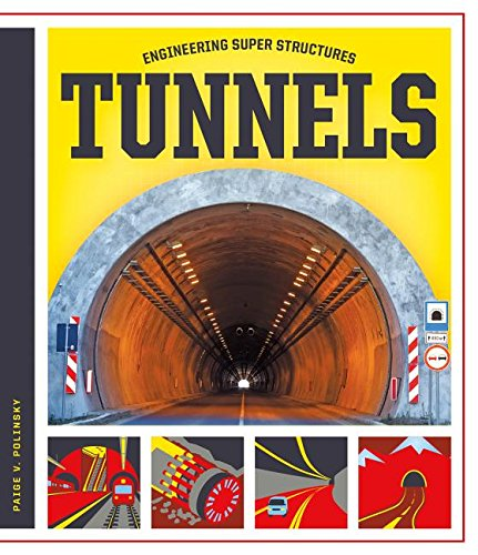 Tunnels (Engineering Super Structures)