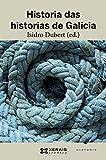 img - for Historia das historias de Galicia book / textbook / text book