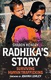 Radhika's Story: Human Trafficking in the 21st Century