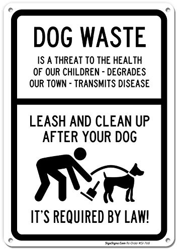 Leash and Clean Up After Your Dog Sign, Dog Waste Sign, 10x14 Rust Free .40 Aluminum UV Printed, Easy to Mount Weather Resistant Long Lasting Ink Made in USA by - Up Dog Sign Your After Pick