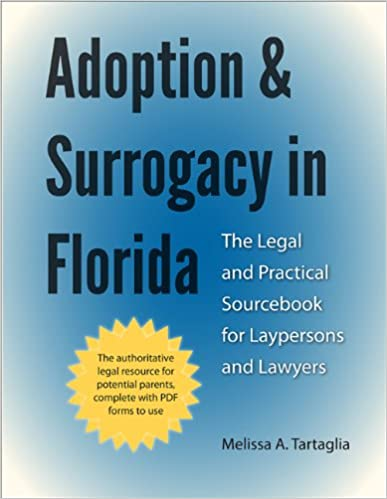 Adoption and Surrogacy in Florida: The Legal and Practical