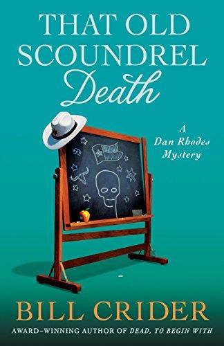 That Old Scoundrel Death: A Dan Rhodes Mystery (Sheriff Dan Rhodes Mysteries)