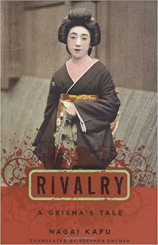 ??ONLINE?? Rivalry: A Geisha's Tale (Japanese Studies Series). Enter Reserva display Hindi ESTUDIOS sanos Unless