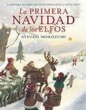 La primera Navidad de los elfos (Spanish Edition)