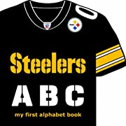 Pittsburgh Steelers ABC: My First Alphabet Book (Team-board-books)