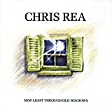 New Light Through Old Windows - Best of Chris Rea