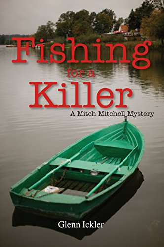 (Fishing for a Killer (Mitch Mitchell Mysteries Book 4))