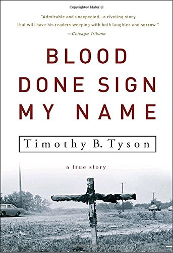 Blood Done Sign My Name: A True - Buy In Oxford Al Best