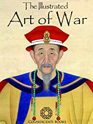 The Illustrated Art of War: Sun Tzu (Cognoscenti Books)
