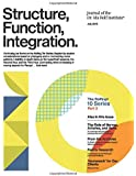 Structure, Function, Integration: Journal of the Dr. Ida Rolf Institute