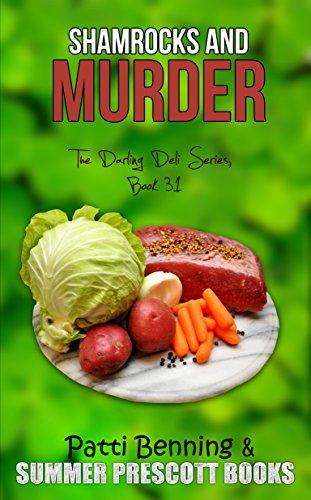 Shamrocks and Murder (The Darling Deli Series Book 31)
