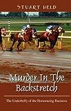 Murder in the Backstretch, Stuart Held, 1432722263
