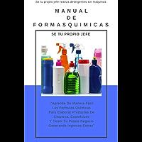 Formulas Quimicas Para Elaborar productos De Limpieza Y Mas: Formulas Quimicas (1) (Spanish Edition)