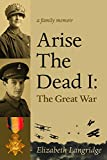 Arise the Dead I: The Great War (MiroLand Book 14)