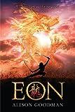 """""""Eon - Dragoneye Reborn"""" av Alison Goodman"""