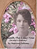 Beneath The Lilac Tree: (Bridie's Destiny)