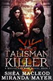 img - for The Talisman Killer (Wolffe & Bane) (Volume 1) book / textbook / text book