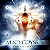 Nailed To The Shade by Mind Odyssey (2009-09-29)