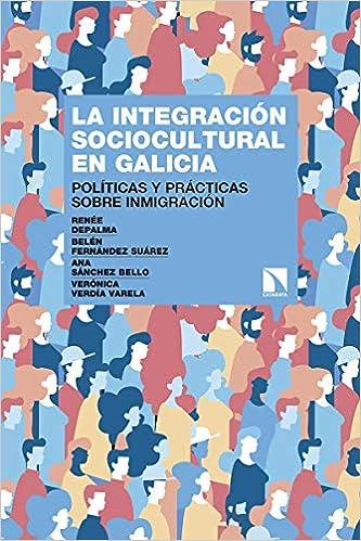 ... sobre inmigración Investigación y Debate: Amazon.es: Belén Fernández Suárez, Renée DePalma Ungaro, Ana Sánchez Bello, Verónica Verdía Varela: Libros