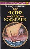 Myths of the Norsemen, Roger Lancelyn Green, 0140350985