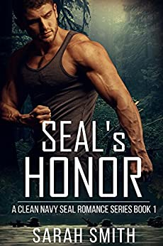 SEAL'S Honor (A Clean Navy SEAL Romance Series Book 1