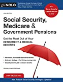 img - for Social Security, Medicare and Government Pensions: Get the Most Out of Your Retirement and Medical Benefits book / textbook / text book