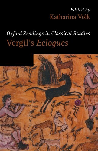 Vergil's Eclogues (Oxford Readings in Classical Studies)