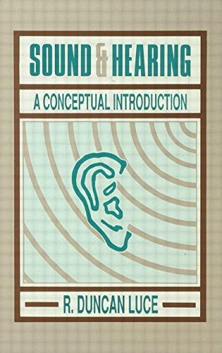 Sound & Hearing: A Conceptual Introduction