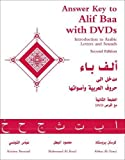 Answer Key to accompany 'Alif Baa with DVDs': Introduction to Arabic Letters and Sounds